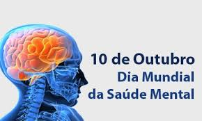 Dia Nacional e Mundial da Saúde Mental
