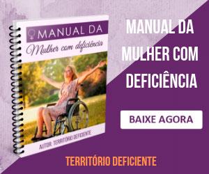 Clique nesse banner e seja redirecionado para a página de venda do Manual da Mulher com Deficiência