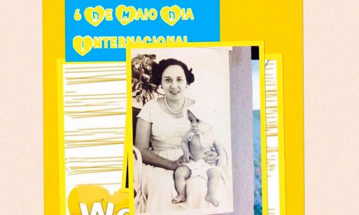 Cartaz vertical, com bordas e fundo amarelo. Em cima, um pequeno quadrado azul com as palavras, em amarelo, 6 de maio dia internacional. Ao centro, uma foto, em preto e branco, de uma mulher com um bebê no colo